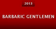 Película Barbaric Gentlemen