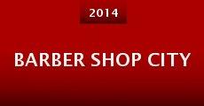 Barber Shop City (2014) stream