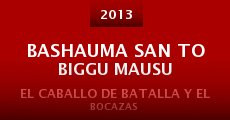 Bashauma san to biggu mausu (2013)