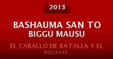 Bashauma san to biggu mausu (2013) stream