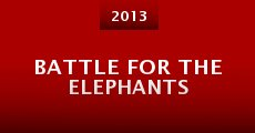 Película Battle for the Elephants