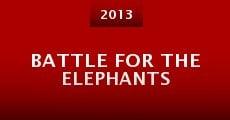 Battle for the Elephants (2013) stream