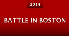 Battle in Boston (2014)