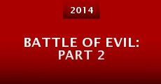 Película Battle of Evil: Part 2