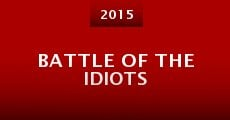 Battle of the Idiots
