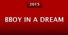 Película BBoy in a Dream