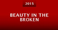 Película Beauty in the Broken
