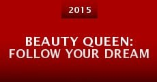 Película Beauty Queen: Follow Your Dream