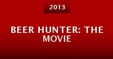 Beer Hunter: The Movie (2013)