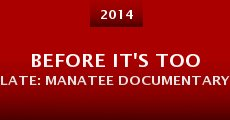 Before it's too late: Manatee Documentary (2014)