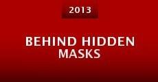 Película Behind Hidden Masks