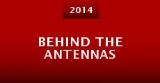 Behind the Antennas (2014)