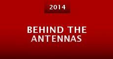 Behind the Antennas (2014) stream