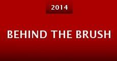 Behind the Brush (2014) stream