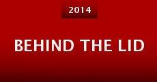 Behind the Lid (2014)