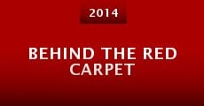Película Behind the Red Carpet