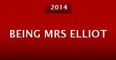 Being Mrs Elliot (2014)