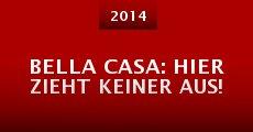 Película Bella Casa: Hier zieht keiner aus!