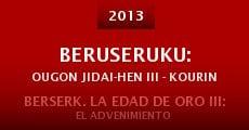 Beruseruku: Ougon jidai-hen III - Kourin (2013) stream