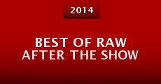 Película Best of Raw After the Show