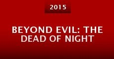 Película Beyond Evil: The Dead of Night