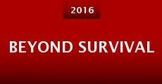 Beyond Survival (2016) stream