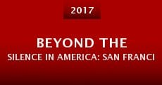 Película Beyond the Silence in America: San Francisco