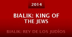 Bialik: King of the Jews (2014)