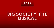 Big Society the Musical (2014) stream