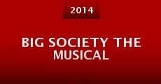Big Society the Musical (2014)