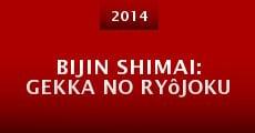 Bijin shimai: Gekka no ryôjoku (2014) stream
