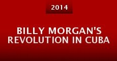 Billy Morgan's Revolution in Cuba (2014)