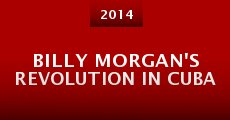 Billy Morgan's Revolution in Cuba (2014) stream