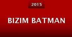 Película Bizim Batman
