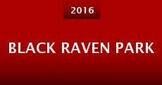Black Raven Park (2016) stream
