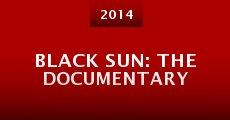 Black Sun: The Documentary (2014) stream