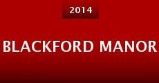 Blackford Manor (2014) stream