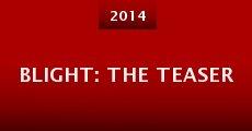 Película Blight: The Teaser