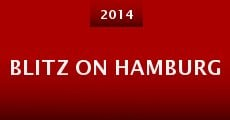 Blitz on Hamburg (2014) stream