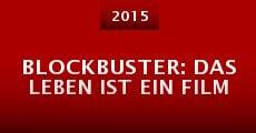 Blockbuster: Das Leben ist ein Film (2015)