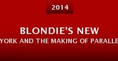 Blondie's New York and the Making of Parallel Lines (2014) stream