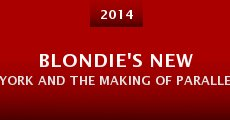 Blondie's New York and the Making of Parallel Lines (2014)