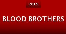 Blood Brothers (2015) stream