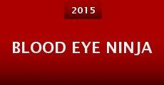 Blood Eye Ninja (2015) stream