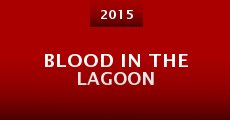 Blood in the Lagoon (2013)