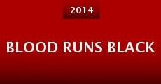 Película Blood Runs Black