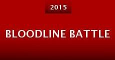 Bloodline Battle (2015) stream