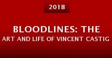 Bloodlines: The Art and Life of Vincent Castiglia (2016)