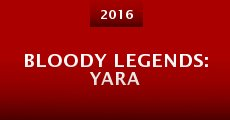 Bloody Legends: Yara (2015)