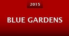 Película Blue Gardens